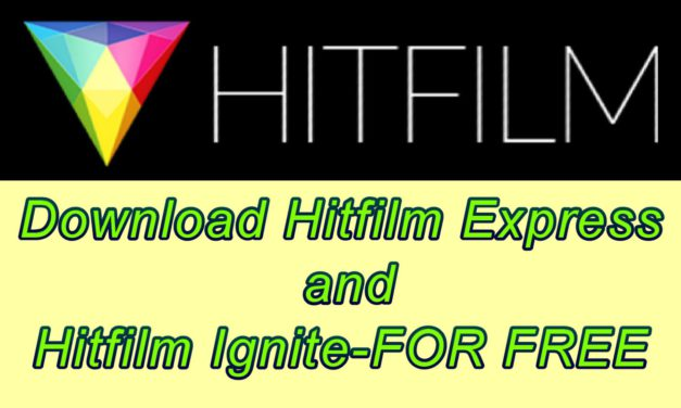 Gratis Hitfilm Express en Hitfilm Ignite Downloaden