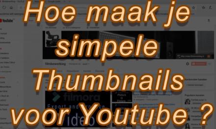 Hoe ik eenvoudige Thumbnails maak voor Youtube