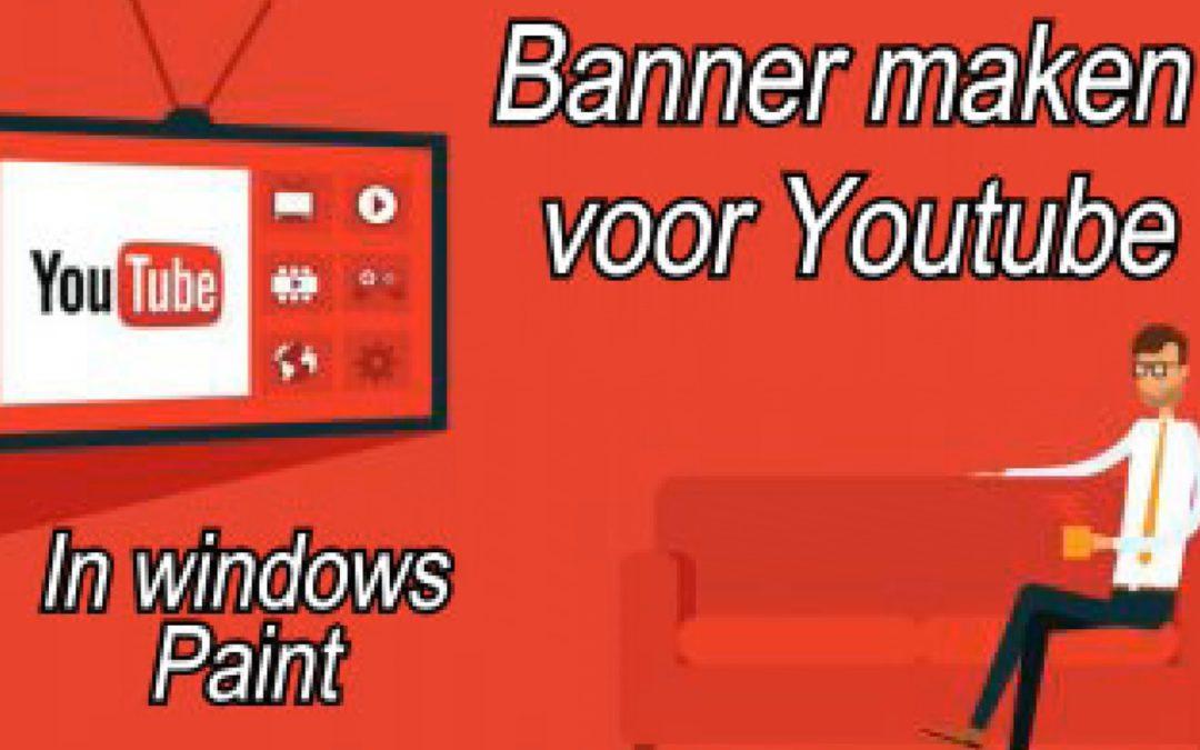 Gratis en gemakkelijk een Youtube Banner maken in Windows Paint