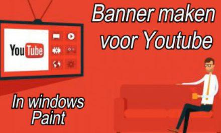Gemakkelijk een Youtube Banner maken in Windows Paint